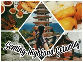 Genting 2016: Highland Getaway (Part II)