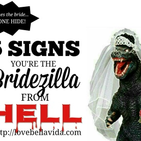 5 Signs You're The Bridezilla from Hell