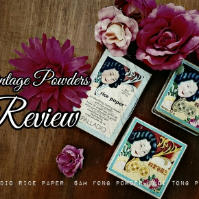 Vintage Powders: Sam Fong, Hoi Tong and Palladio Rice Paper