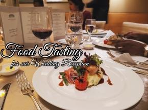 Wedding Reception Food Tasting at FullertonHotel