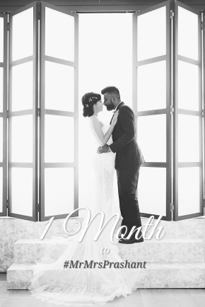Wedding Countdown: One Month to #MrMrsPrashant