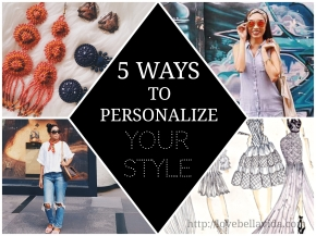 5 Ways to Personalize YourStyle