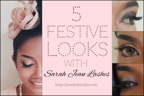 Sarah Jean Lashes: 5 Looks for the Festive Season