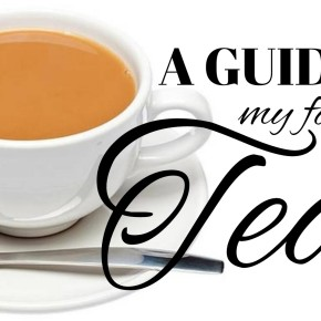 A Guide to My Favourite Teas